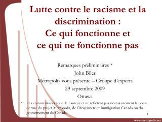 Lutte contre le racisme et la  discrimination :  Ce qui fonctionne et ce qui ne fonctionne pas