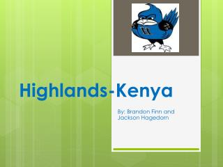 Highlands-Kenya