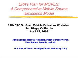 EPA's Plan for MOVES: A Comprehensive Mobile Source Emissions Model