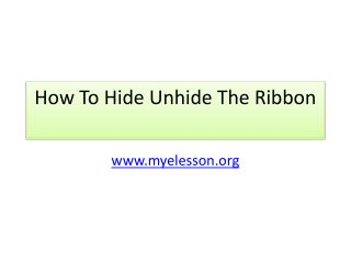How To Hide Unhide The Ribbon