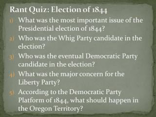 Rant Quiz: Election of 1844