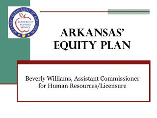 ARKANSAS' EQUITY PLAN