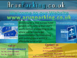 Searching for a best europa hotel gatwick with parking then