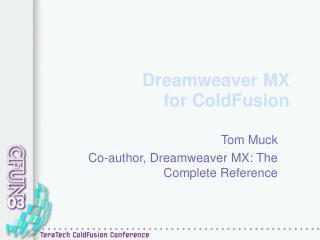 Dreamweaver MX  for ColdFusion