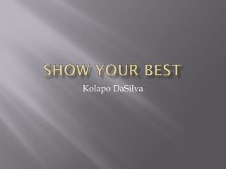 Show Your Best