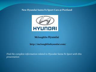 New Hyundai Santa Fe Sport Cars at Portland
