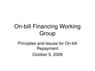 On-bill Financing Working Group