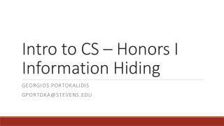 Intro to CS – Honors I Information Hiding