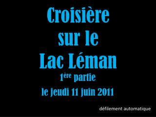 Croisi�re sur le Lac L�man
