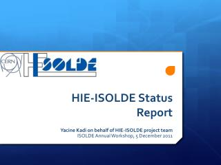 HIE-ISOLDE Status Report