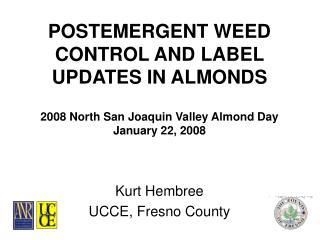Kurt Hembree UCCE, Fresno County