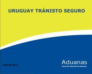 URUGUAY TRÁNISTO SEGURO