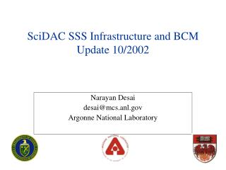 SciDAC SSS Infrastructure and BCM Update 10/2002