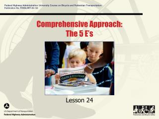 Comprehensive Approach: The 5 E�s