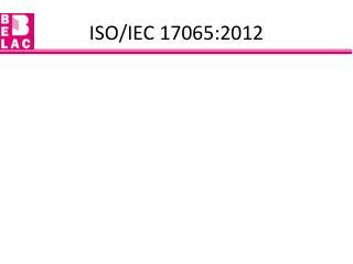 ISO/IEC 17065:2012