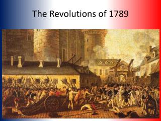 The Revolutions of 1789