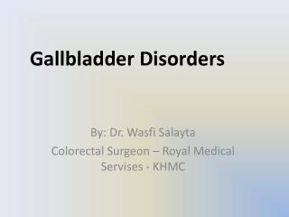 Gallbladder Disorders