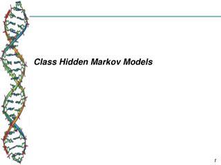 Class Hidden Markov Models