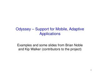 Odyssey   Support for Mobile, Adaptive Applications