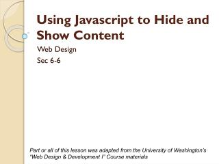 Using  Javascript  to Hide and Show  Content