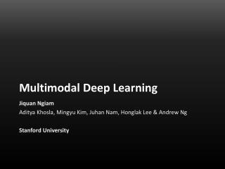 Multimodal Deep Learning