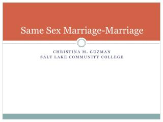 Same Sex Marriage-Marriage