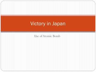 Victory in Japan