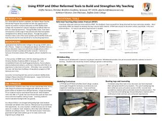 Using RTOP  and  Other Reformed Tools  to Build and Strengthen My  Teaching