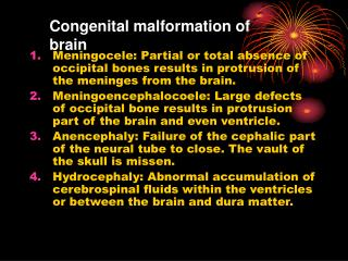 Congenital malformation of brain