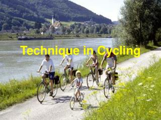 Technique in Cycling