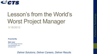 Lesson's from the World's Worst Project Manager