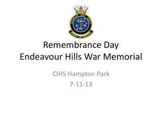 Remembrance Day Endeavour Hills War Memorial