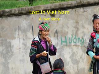 Lost In Viet Nam