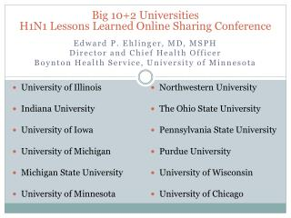 Big 10+2 Universities  H1N1 Lessons Learned Online Sharing Conference