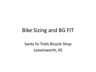 Bike Sizing and BG FIT
