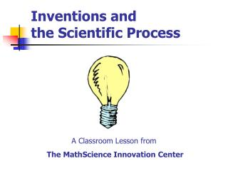 Inventions and the Scientific Process