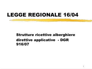 LEGGE REGIONALE 16/04