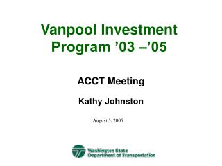 Vanpool Investment Program '03 –'05