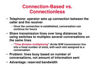 Connection-Based vs. Connectionless