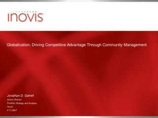 Globalization: Driving Competitive Advantage Through Community Management