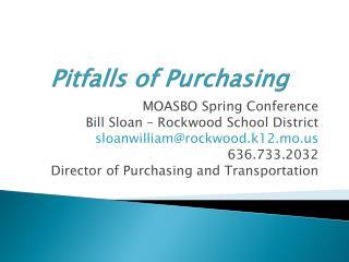Pitfalls of Purchasing