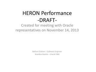 HERON Performance -DRAFT-