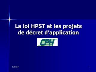 La loi HPST et les projets de d cret d application