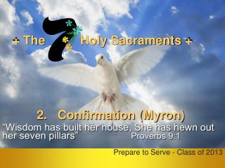+ The           Holy  Sacraments  +