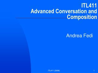ITL411 Advanced Conversation and Composition