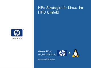 HPs Strategie f ür Linux  im HPC Umfeld