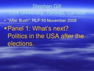 Stephen Gill York University, Toronto, Canada