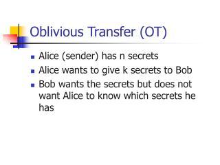 Oblivious Transfer (OT)