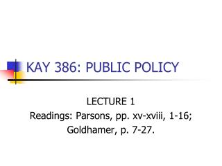 KAY 386: PUBLIC POLICY