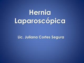 Hernia  L aparosc�pica